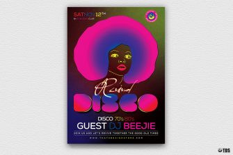 Disco Revival Flyer Template PSD download V2 Perfect for any Saturday night fever, Remember, flower power, 70's, 80's, 90's, Neon and Revival Special Afro party